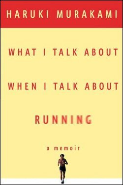 what-i-talk-about-when-i-talk-about-running