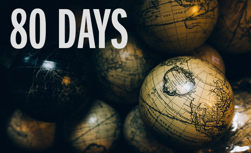 Pile of globes - 80 Days