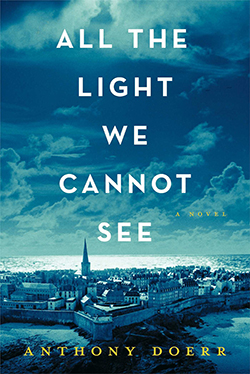 Anthony Doerr's All the Light We Cannot See