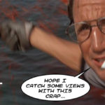 "Chum scene from Jaws: Your art when you call it content (""Hope I catch some views with this crap!"")"
