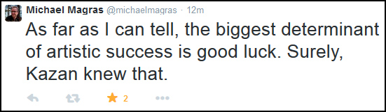 """As far as I can tell, the biggest determinant of artistic success is good luck."" - Michael Magras tweet"