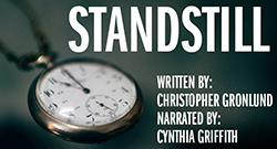 Pocket watch - Standstill, by Christopher Gronlund (Narrated by Cynthia Griffith)