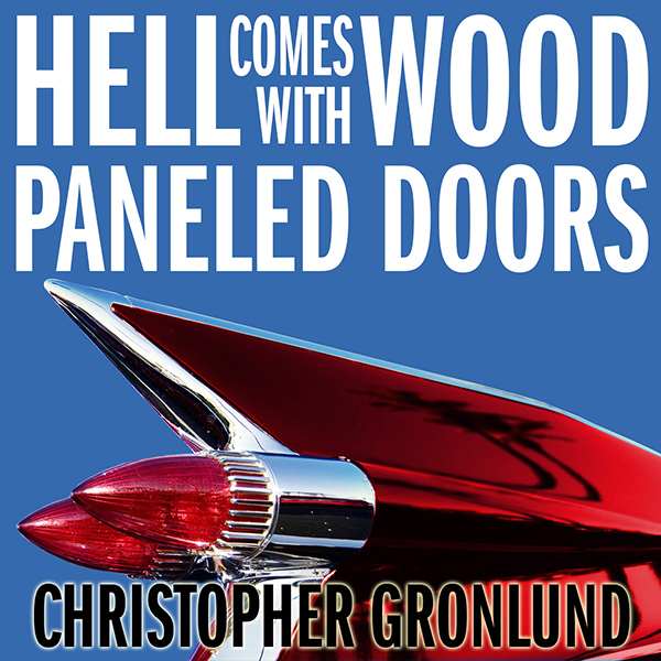 Hell Comes with Wood Panaled Doors cover