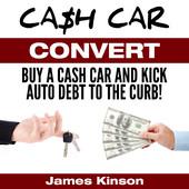 Cash Car Convert podcast