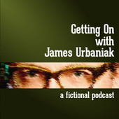 Getting On with James Urbaniak podcast
