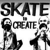 Skate to Create podcast