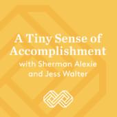 A Tiny Sense of Accomplishment podcast